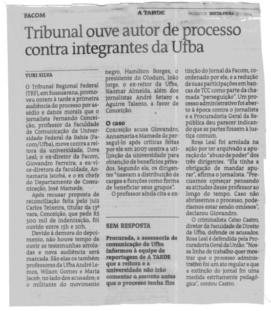 Reportagem de A Tarde, jornal mais influente do Estado,  edição de 7/02/2014