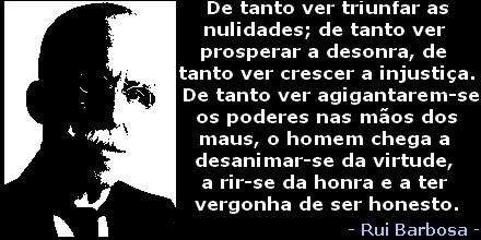 Ruy Barbosa, que deveria ser lido por jornalistas no tocante ao dever de buscar, defender e difundir a verdade