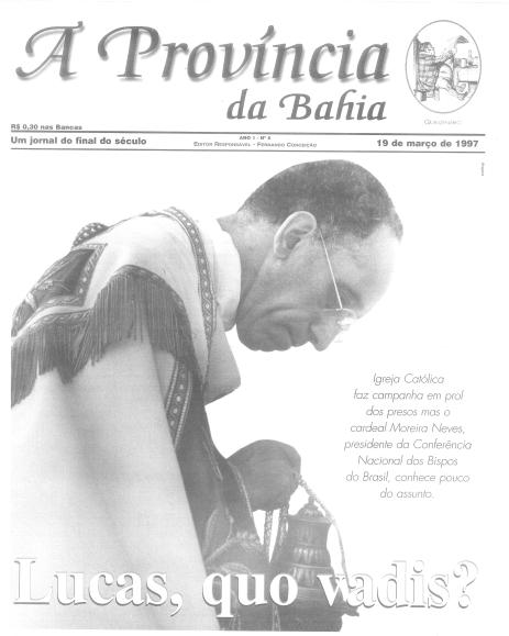 Capa com o cardeal da Igreja Católica na Bahia que, depois um dos principais conselheiros de Bento XVI no Vaticano, foi criticado na Província por elitismo